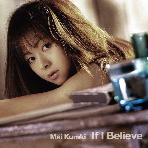 Mai Kuraki - If I Believe [FLAC   MP3 320 / CD]