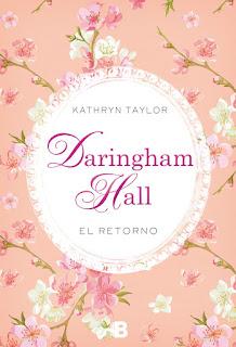 """""""Daringham Hall, el retorno"""" por Kathryn Taylor"""