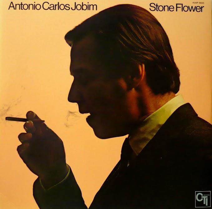 """Tom Jobim - """"Stone flower"""" [1970]"""