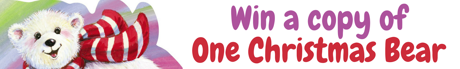 Win 1 of 5 Copies of One Christmas Bear