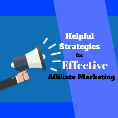 Helpful Strategies for Effective Affiliate Marketing Image
