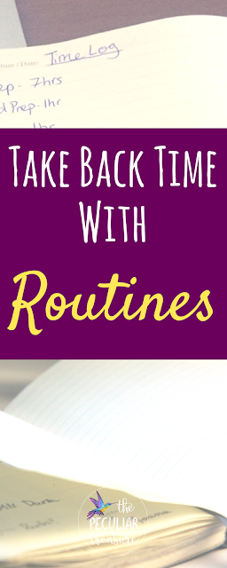 Take back the time you have in a day by using routines.
