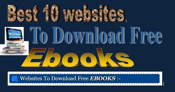 Best 10 Websites To Download Free Ebooks