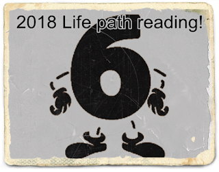 2018 Life Path Number 6 forecast free reading