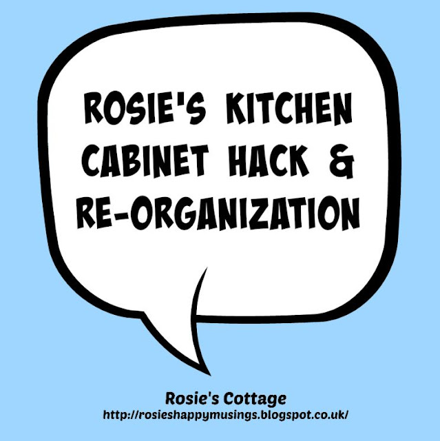 Rosies Fun Kitchen Cabinet Hack & Re-Organization