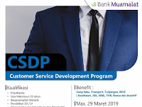 Lowongan Kerja Bank Muamalat - CSDP (Deadline : 29 Maret 2019)