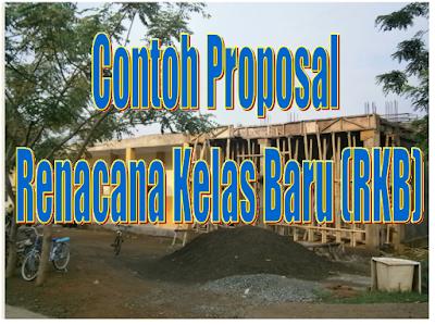 Download Contoh Proposal Rencana Kelas Baru (RKB) Lengkap Dengan Pedoman RKB