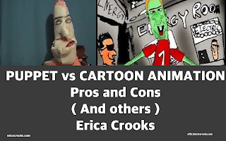 Cartoons , Animation , Comics , Comedy , Puppetry  Erica Crooks