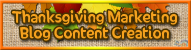 FREE Thanksgiving Marketing - Blog Content Creation - Targeting Pro