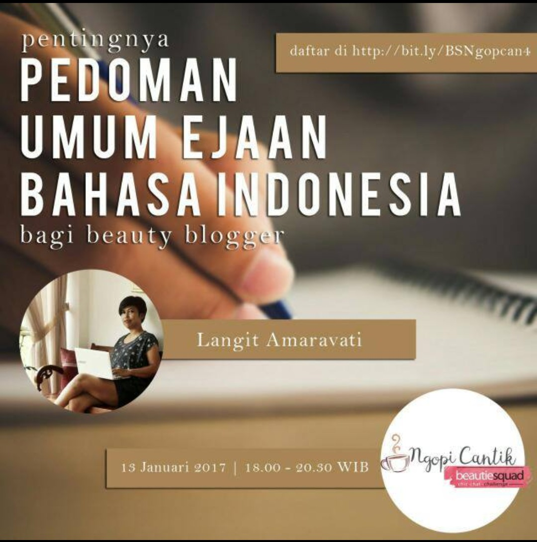 PEDOMAN UMUM EJAAN BAHASA INDONESIA BAGI BEAUTY BLOGGER
