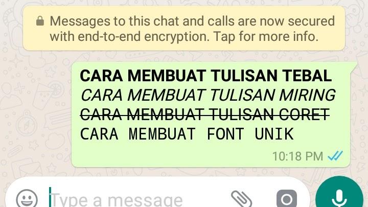 Trik Mengubah Teks WhatsApp Menjadi Tebal Miring dan Dicoret