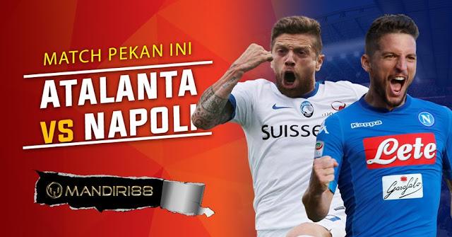 Prediksi Bola Atalanta Vs Napoli , Minggu 21 January 2018 Pukul 18.30 WIB