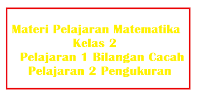 Materi Matematika Kelas 2