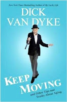 https://www.amazon.com/Dick-Van-Dyke-Moving-Hardcover/dp/B01FMVMSJC/ref=sr_1_2?s=books&ie=UTF8&qid=1481674300&sr=1-2&keywords=dick+van+dyke+keep+moving