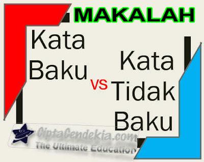 Analisis Penggunaan Kata Baku dan Tidak Baku