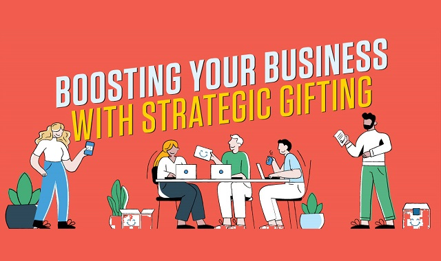 Boost your business with strategic gifting