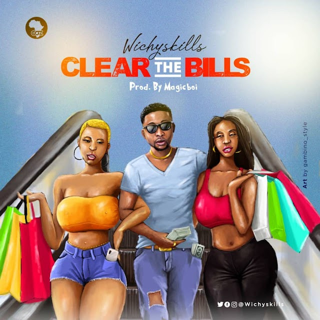 [MUSIC]: WICHYSKILLS- CLEAR THE BILLS