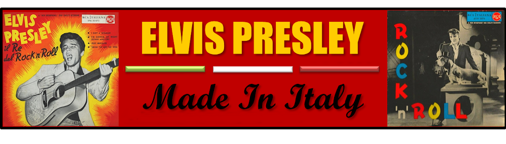 ELVIS PRESLEY  - MADE IN ITALY