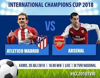 Jadwal Atletico Madrid vs Arsenal - ICC 2018 Siaran Langsung TVRI
