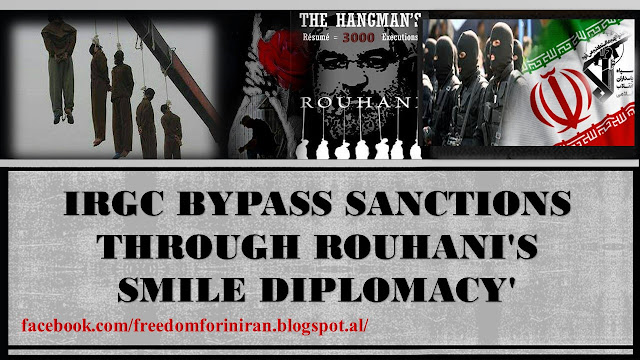 IRGC BYPASS SANCTIONS THROUGH ROUHANI'S SMILE DIPLOMACY'