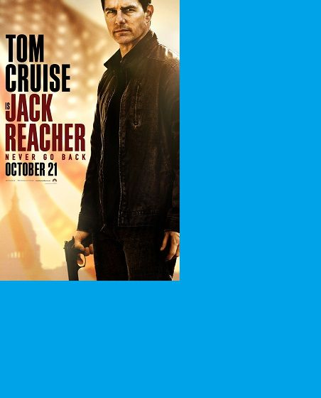 jack reacher 2 never go back india release date cast crew wiki