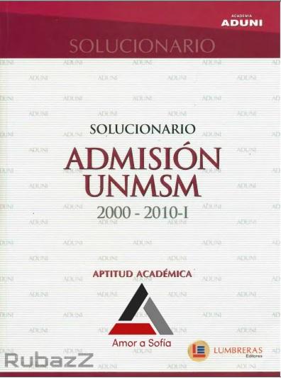 https://es.scribd.com/doc/295185616/Solucionario-Aptitud-Academica-SAN-MARCOS-2000-2010-AMOR-a-SOFIA