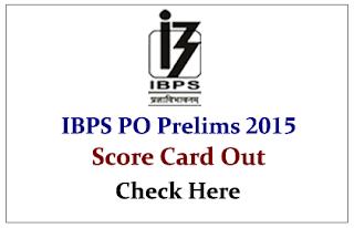 IBPS PO Prelims 2015- Score Card Out