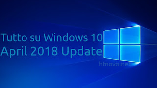 Tutto su Windows 10 April 2018 Update