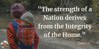 "Quotes About Strength And Motivational Words For Hard Times: ""The strength of a nation derives from the integrity of the home."" - Confucius"