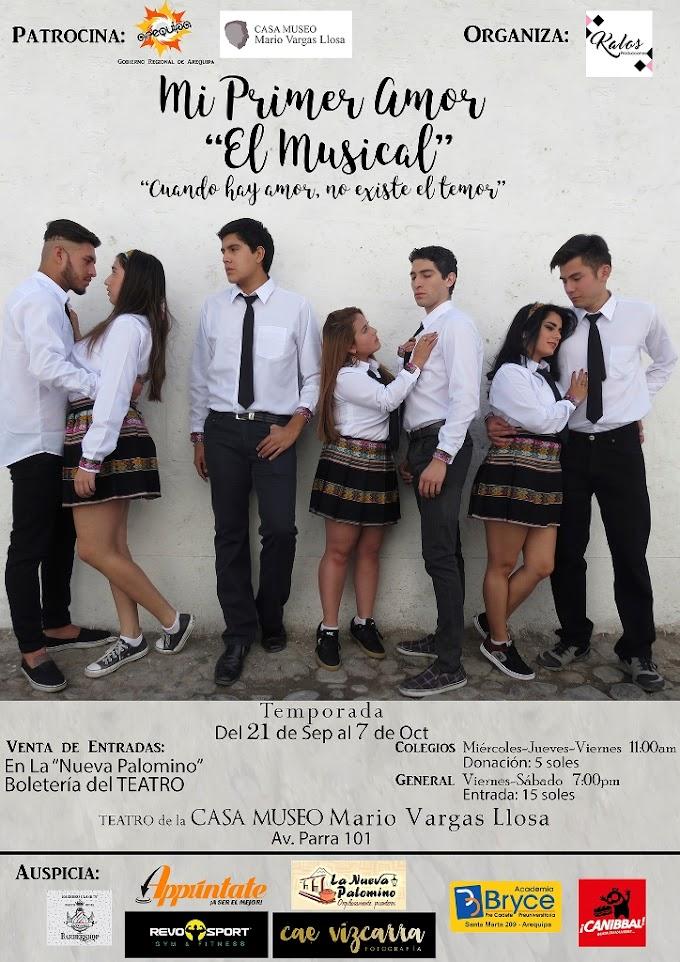 Mi Primer Amor el Musical - Teatro - hasta el 07 de Octubre