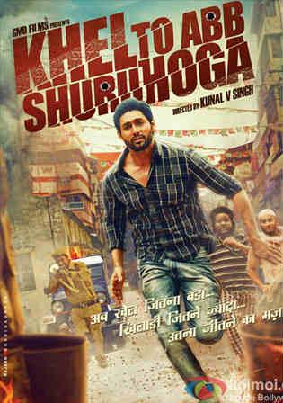 Khel To Abb Shuru Hoga 2016 HDRip 950MB Full Hindi Movie Download 720p Watch Online Full Movie Download bolly4u