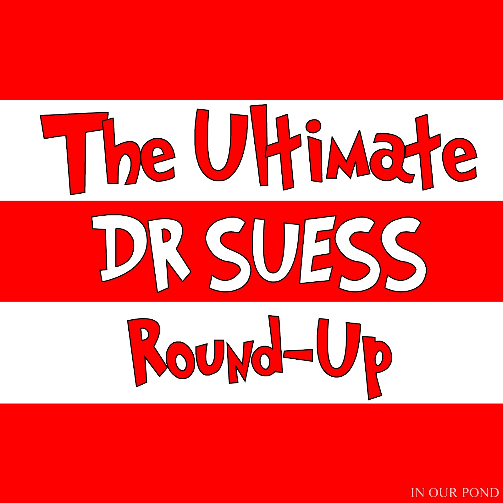 The Ultimate Dr Seuss Round Up