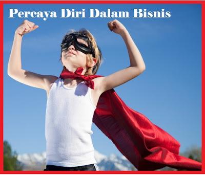 Bisnis, Info, Percaya Diri, Confidence