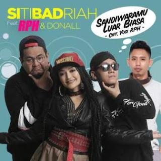 Download Lagu Dangdut Terbaru Siti Badriah - Sandiwaramu Luar Biasa (Feat. RPH & Donall)