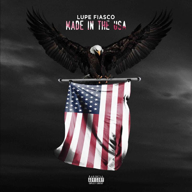 Ear Candy: 'Made In The USA' by Lupe Fiasco