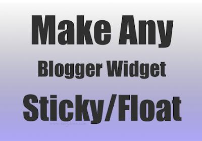 [Sticky Widget] Cố định tiện ích khi cuộn trang blogspot