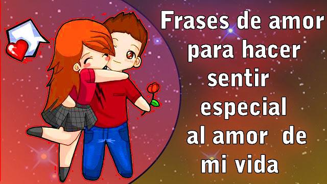 Frases De Amor Para Dedicar Al Amor De Tu Vida Frases De Amor Y