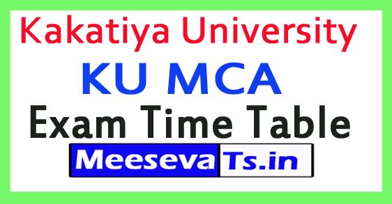 Kakatiya University KU MCA Exam Time Table 2017
