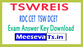 TSWREIS RDC CET  TSW DCET Exam Answer Key Download 2017