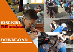 Download Kisi-kisi,soal teori dan praktik Uji Kompetensi Kejuruan (UKK)
