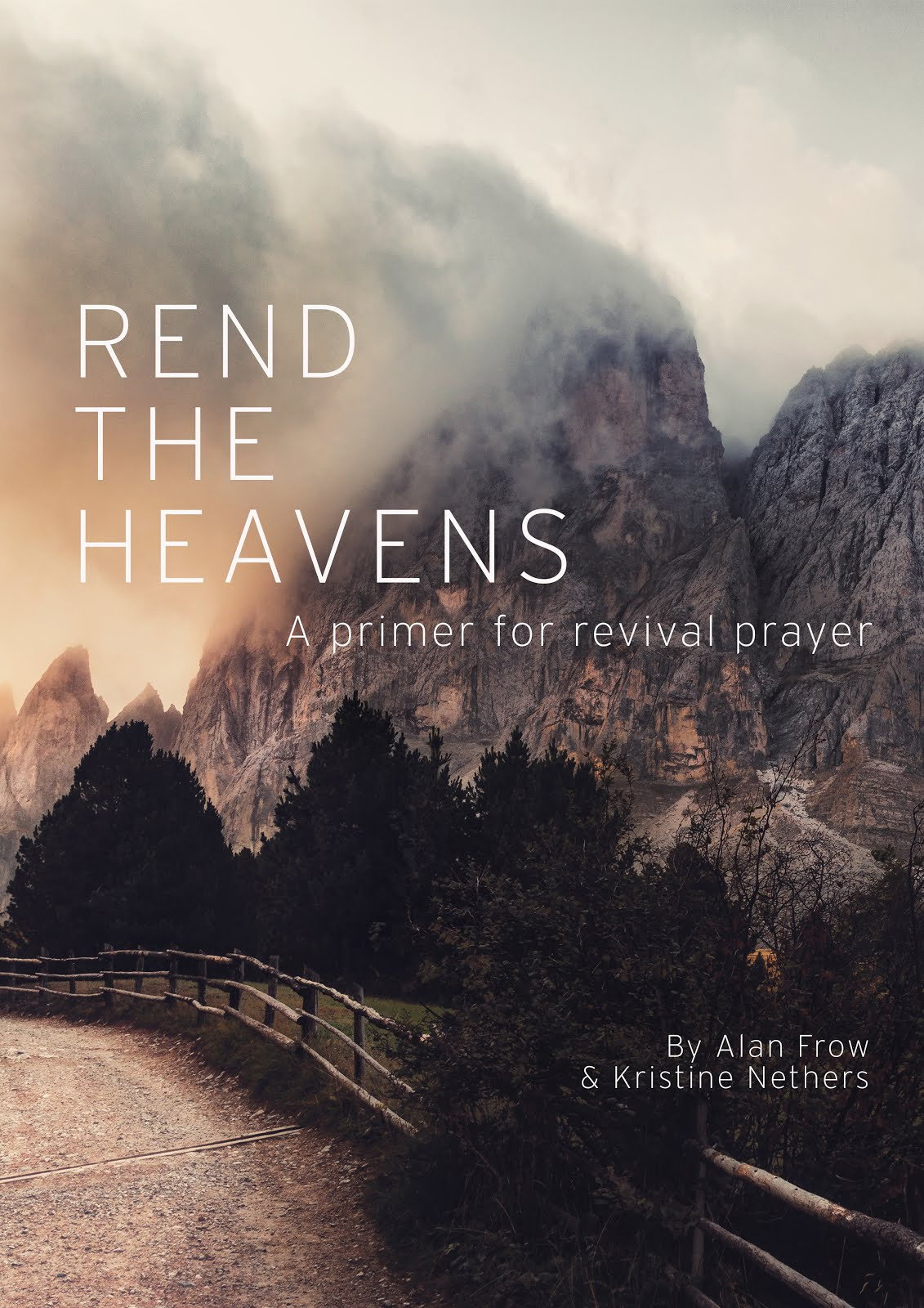 "Purchase ""Rend the Heavens:A Primer for Revival Prayer"""