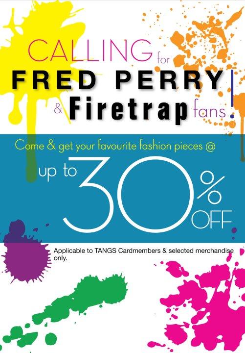 84f25fb7e91 Tangs Freg Perry & Firetrap Promotion Discount (16 September - 25 ...