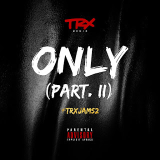 Trx Music - Only Part II