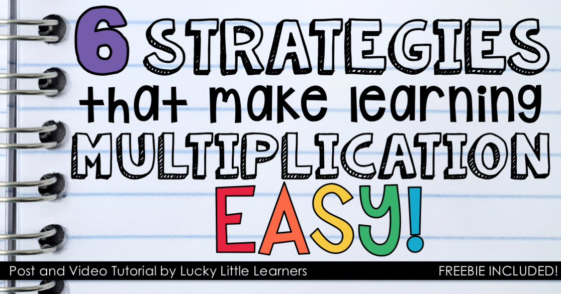 Multiplication Strategies - Lucky Little Learners