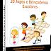 Material: 39 Jogos e Brincadeiras Escolares