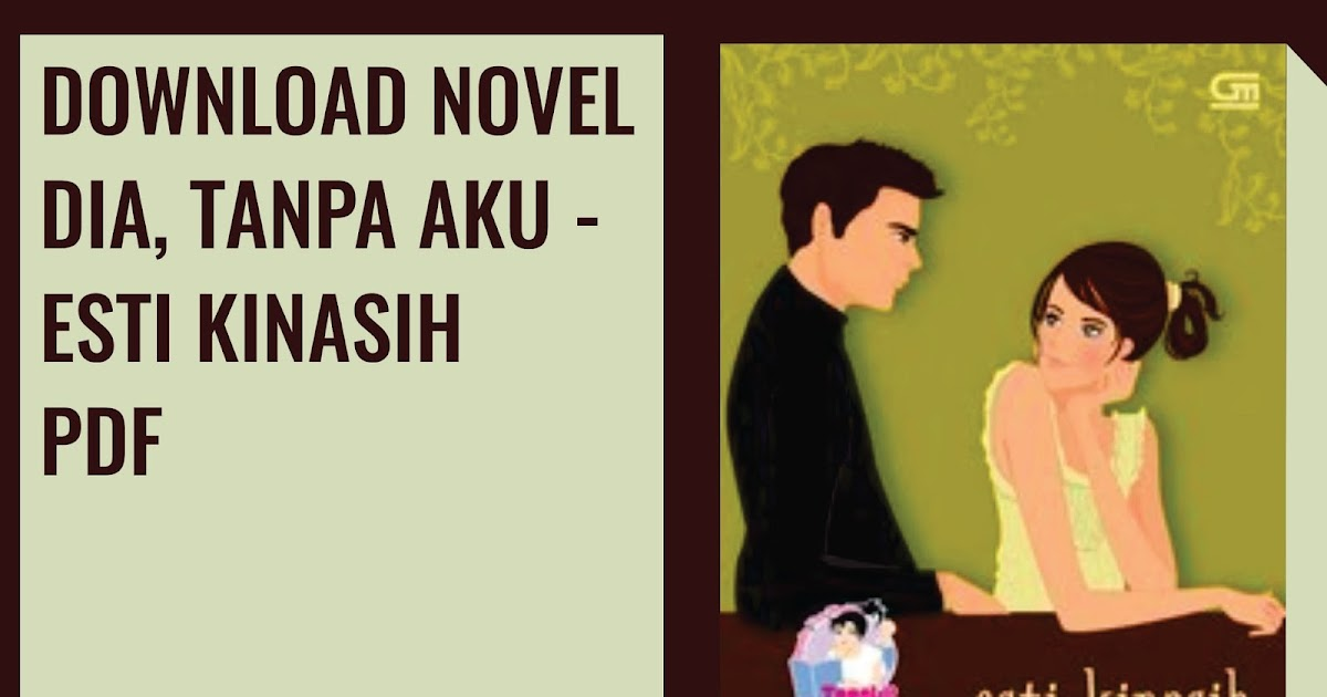 Download Kumpulan Novel Karya Esti Kinasih