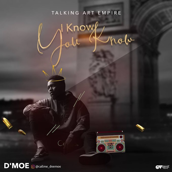 D'Moe - I Know You Know