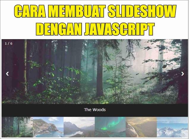 Cara Membuat Slideshow di Blog dengan Javascript Keren