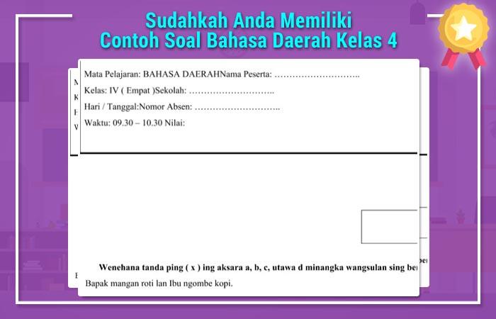 Sudahkah Anda Memiliki Contoh Soal Bahasa Daerah Kelas 4
