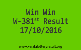 Win Win W 381 Lottery Results 17-10-2016